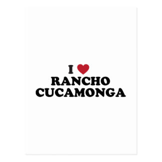 I Love Rancho Cucamonga California Postcard