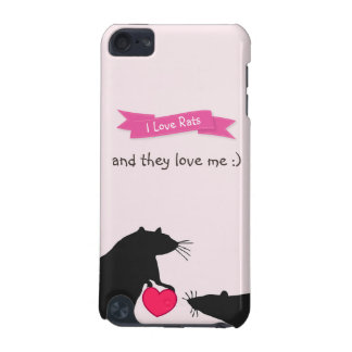 I Love Rats and They Love Me iPod Touch 5G Covers