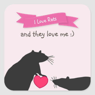 I Love Rats and They Love Me Square Sticker