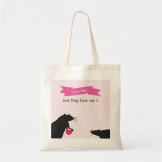 I Love Rats and They Love Me Tote Bag