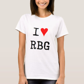 i love rbg T-Shirt
