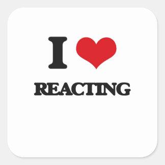 I Love Reacting Square Sticker