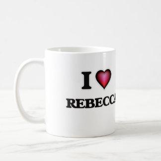I Love Rebecca Coffee Mug