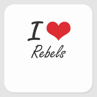 I Love Rebels Square Sticker