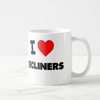 I love Recliners Coffee Mug