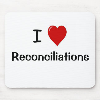 I Love Reconciliations Accounting Mousepad