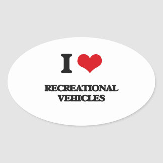 I Love Recreational Vehicles Oval Sticker