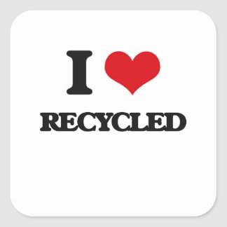 I Love Recycled Square Sticker