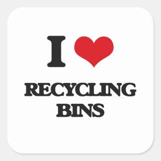 I Love Recycling Bins Square Sticker