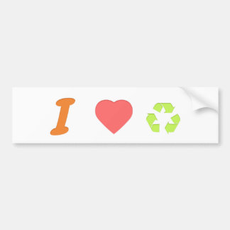 I love recycling bumper sticker