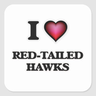 I Love Red-Tailed Hawks Square Sticker