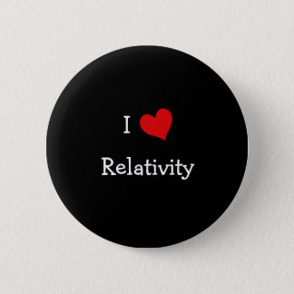 I Love Relativity 2 Inch Round Button