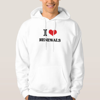 I Love Renewals Hooded Pullovers