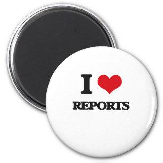 I Love Reports Magnets