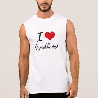 I Love Republicans Sleeveless Shirt