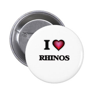 I Love Rhinos 2 Inch Round Button