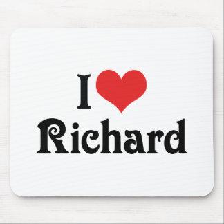I Love Richard Mouse Pad