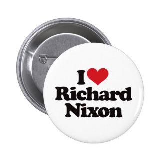 I Love Richard Nixon 2 Inch Round Button