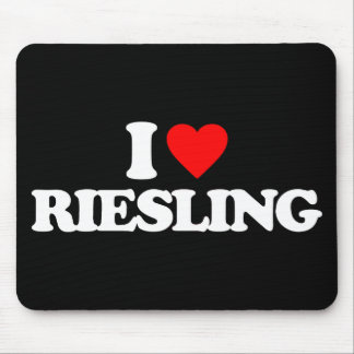 I LOVE RIESLING MOUSE PAD