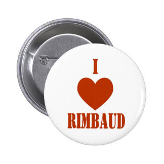 I love Rimbaud 2 Inch Round Button