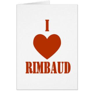 I love Rimbaud Greeting Card