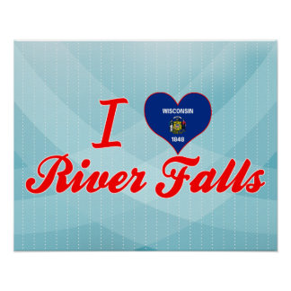 I Love River Falls, Wisconsin Poster