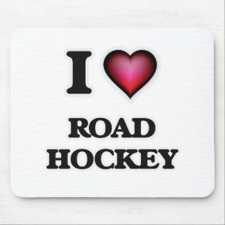 I Love Road Hockey Mouse Pad