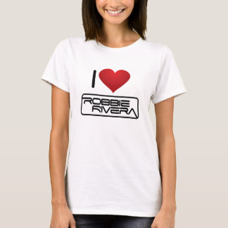 I love Robbe Rivera T-Shirt