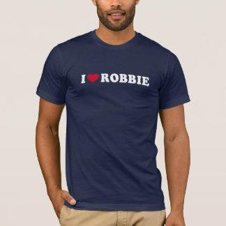 I LOVE ROBBIE T-Shirt