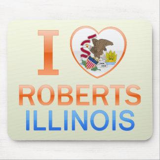 I Love Roberts, IL Mousepads