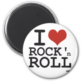 I love Rock and roll Magnet