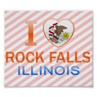 I Love Rock Falls, IL Poster