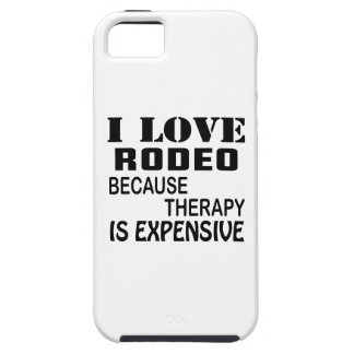 I Love Rodeo Because Therapy Is Expensive iPhone 5 Cover
