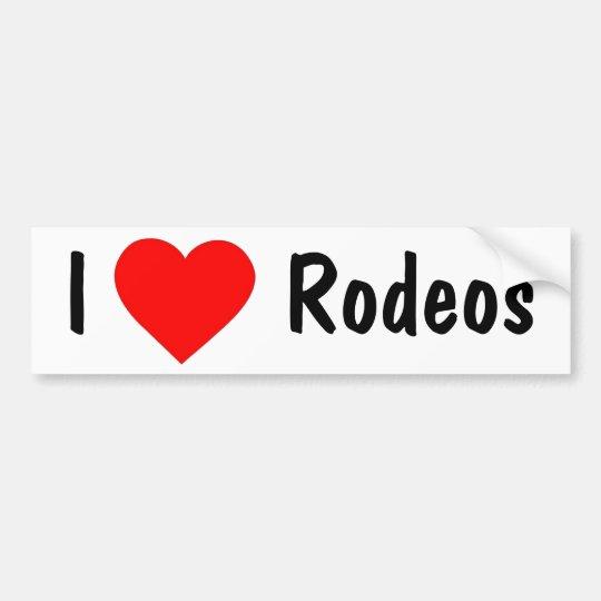 I Love Rodeos Bumper Sticker