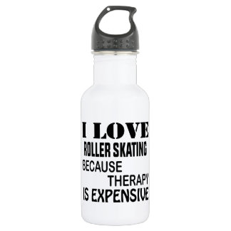 I Love Roller Skating Because Therapy Is Expensive 532 Ml Water Bottle
