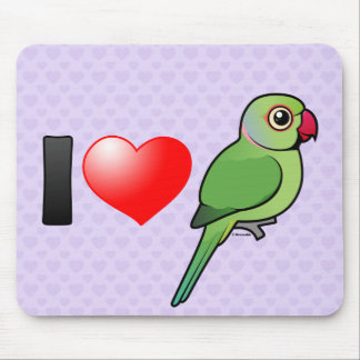 I Love Rose-ringed Parakeets Mouse Pad