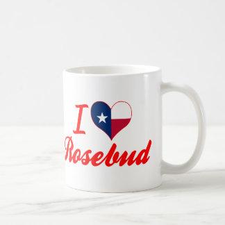 I Love Rosebud, Texas Mugs