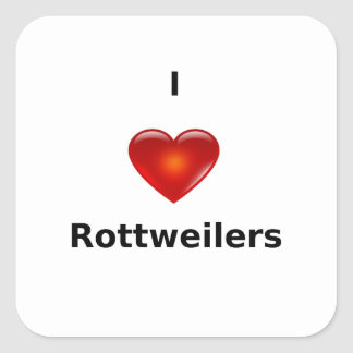 I love Rottweilers Square Sticker
