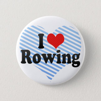 I Love Rowing 2 Inch Round Button