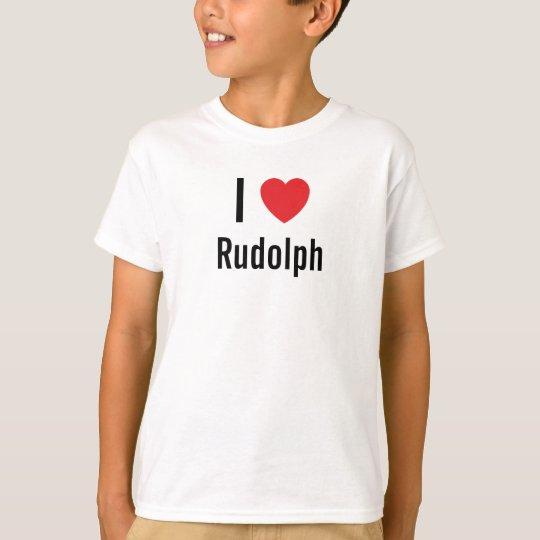 I love Rudolph T-Shirt