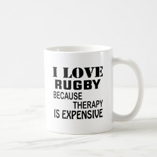 I Love Rugby Because Therapy Is Expensive Coffee Mug