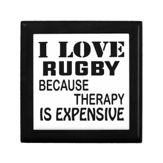 I Love Rugby Because Therapy Is Expensive Gift Box