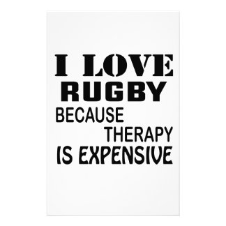 I Love Rugby Because Therapy Is Expensive Stationery