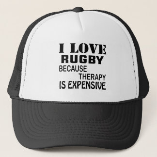 I Love Rugby Because Therapy Is Expensive Trucker Hat