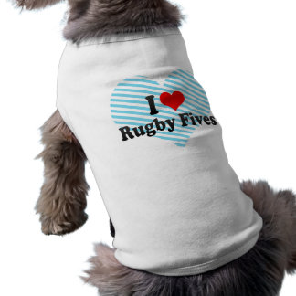 I love Rugby Fives Shirt