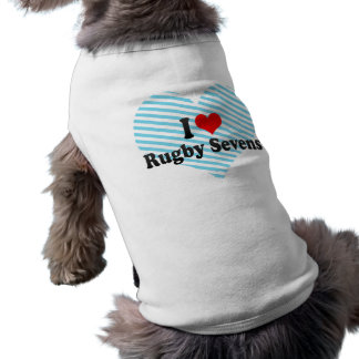 I love Rugby Sevens Pet Shirt