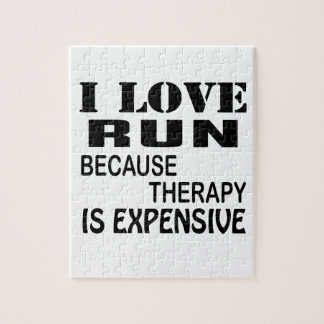 I Love Run Because Therapy Is Expensive Jigsaw Puzzle