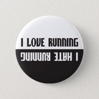 I Love Running I Hate Running 2 Inch Round Button