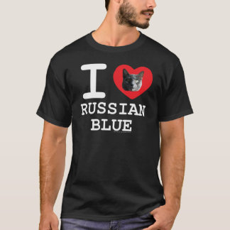 I Love Russian Blue T-Shirt