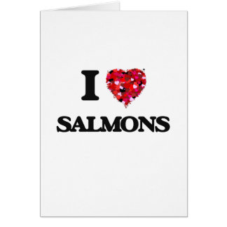 I love Salmons Card